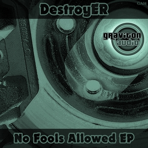 DESTROYERS - No Fools Allowed EP