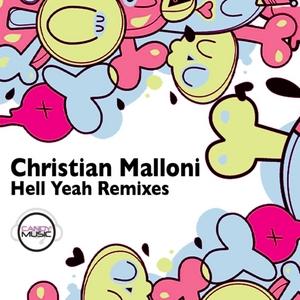 MALLONI, Christian - Hell Yeah (Remixes)