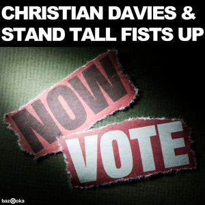 DAVIES, Christian/STAND TALL FISTS UP - Vote Now