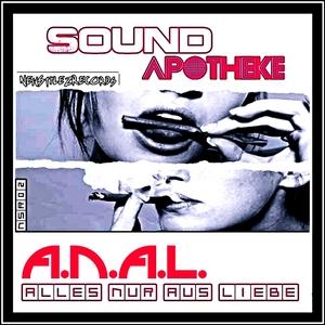 ANAL/SOUNDAPOTHEKE - Alles Nur Aus Liebe