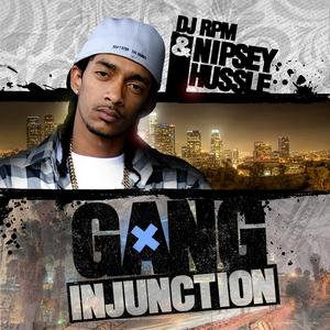 HUSSLE, Nipsey - Gang Injunction