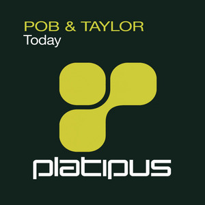 POB & TAYLOR - Today (Seismic remix)