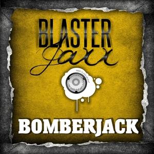 BLASTERJAXX - Bomberjack