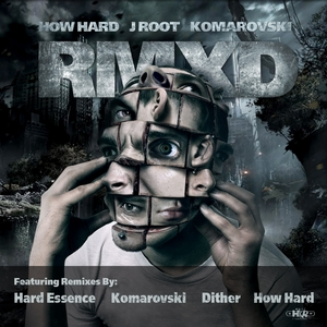 HOW HARD & J ROOT/KOMAROVSKI - RMXD