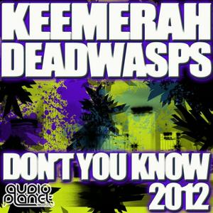KEEMERAH/DEADWASPS - Don't You Know 2012