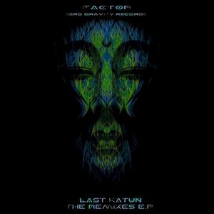 FACTOR - Last Katun