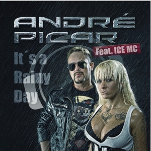 PICAR, Andre feat ICE MC - It's A Rainy Day