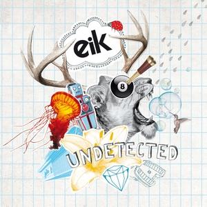 EIK - Undetected