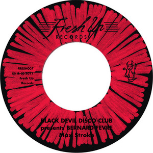 BLACK DEVIL DISCO CLUB/YELLOW PERIL DISCO GROUP - Max Stroke