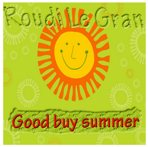 ROUDI LE GRAN - Goodbye Summer