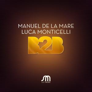DE LA MARE, Manuel/LUCA MONTICELLI - B2B