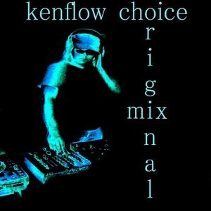 KENFLOW - Choice