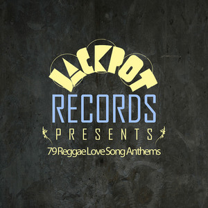 VARIOUS - Jackpot Presents 79 Reggae Love Song Anthems