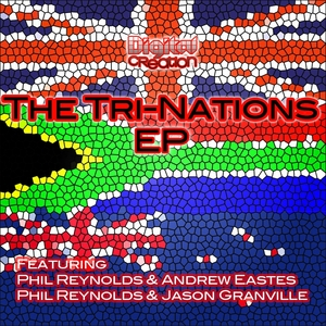 REYNOLDS, Phil/ANDREW EASTES/JASON GRANVILLE - Tri Nation EP