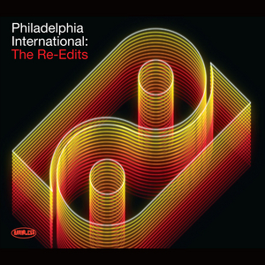 VARIOUS - Philadelphia International: The Re-Edits