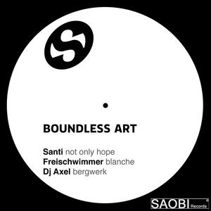 SANTI/FREISCHWIMMER/DJ AXEL - Boundless Art