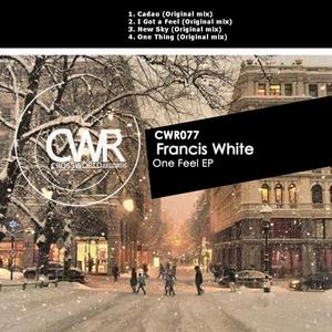 WHITE, Francis - One Feel EP