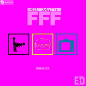 EICHENSOHN & DAVENSTEDT - FFF (Remixes)