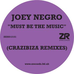 NEGRO, Joey - Must Be The Music