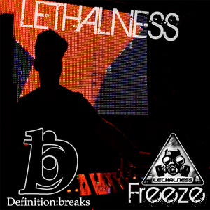 LETHALNESS - Freeze