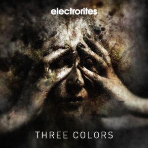ELECTRORITES - Three Colors