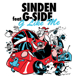 SINDEN feat G SIDE - G Like Me