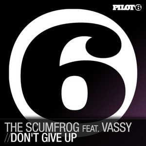 SCUMFROG, The feat VASSY - Don't Give Up