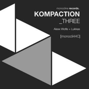 WOLFE, Alexx/LUKKAS - Kompaction Three