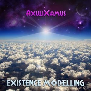 AXULIXAMUS - Existence Modeling