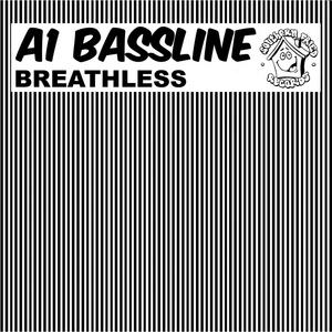 A1 BASSLINE - Breathless