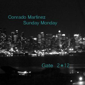 MARTINEZ, Conrado - Sunday Monday