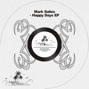 SALIES, Mark - Happy Days EP