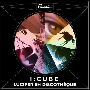 I:Cube - Lucifer En Discotheque