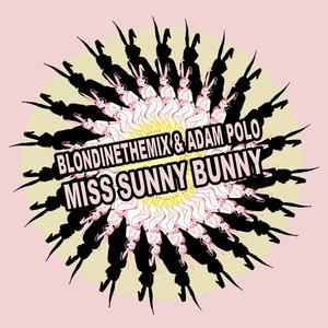 BLONDINETHEMIX/ADAM POLO - Miss Sunny Bunny