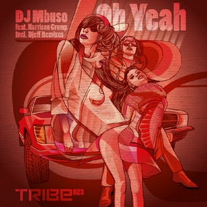 DJ MBUSO feat HARRISON CRUMP - Oh Yeah