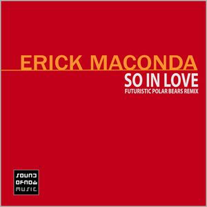 MACONDA, Erick - So In Love