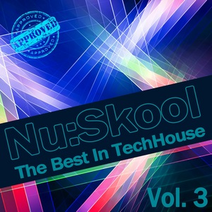 VARIOUS - Nu:Skool - The Best In TechHouse, Vol 3