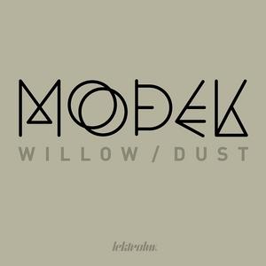 MODEK - Willow