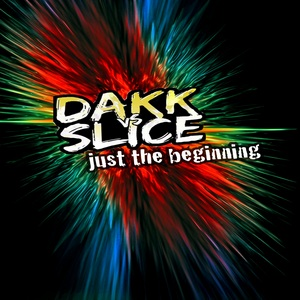 DAKK - Just The Beginning EP