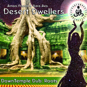 DESERT DWELLERS - DownTemple Dub: Roots