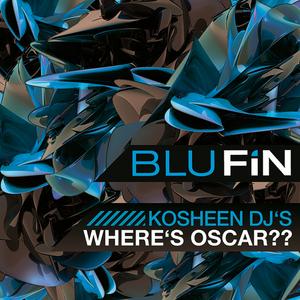 KOSHEEN DJS - Where's Oscar?