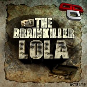 BRAINKILLER, The - Lola