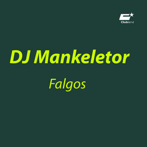 DJ MANKELETOR - Falgos