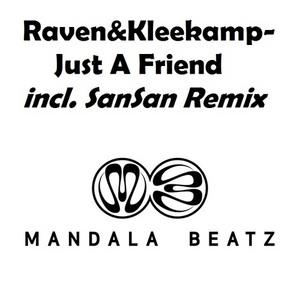 RAVEN & KLEEKAMP - Just A Friend