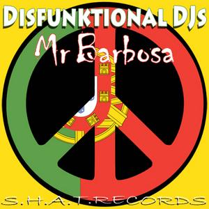 DISFUNKTIONAL DJS - Mr Barbosa