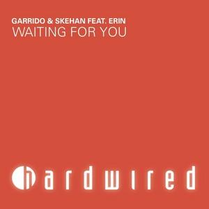 GARRIDO/SKEHAN feat ERIN - Waiting For You