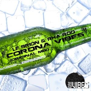 LE BRION/RHA ROO - Corona Vibes