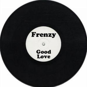 FRENZY - Good Love