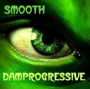 DAMPROGRESSIVE - Smooth