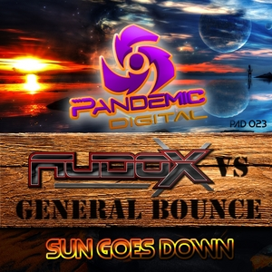 AUDOX/GENERAL BOUNCE - Sun Goes Down